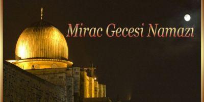 Miraç Gecesi namazı nedir?
