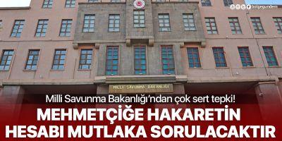 CHPli vekilin 'satılmış ordu' ifadelerine bir tepki de MSB'den: Hesabı sorulacak!