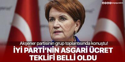 İYİ Parti Genel Başkanı Akşener'den flaş çıkış: Asgari ücret 3 bin lira olsun!