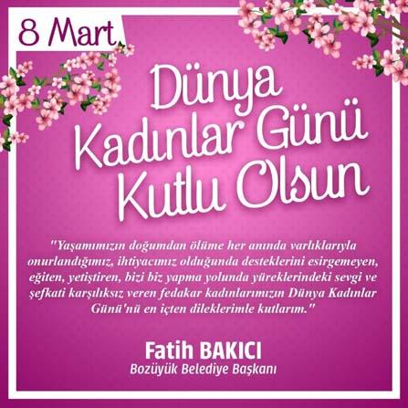 Başkan Bakıcı, 8 Mart Dünya Kadınlar Gününü kutladı