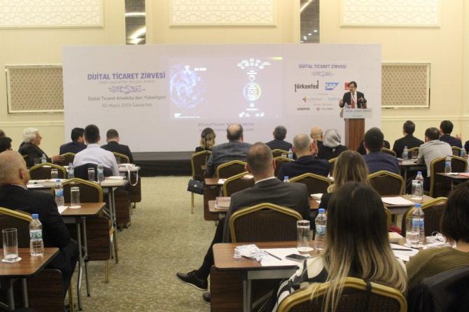 Dijital Ticaret Zirvesi'nin ikinci durağı Gaziantep oldu