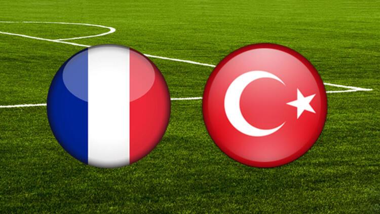 Fransa - Türkiye maçı canlı anlatım