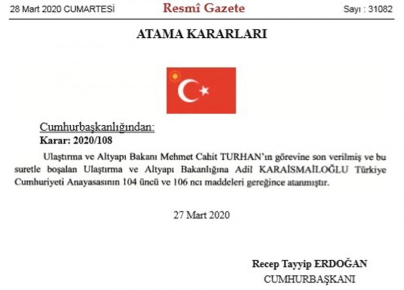 Ulaştırma ve Altyapı Bakanı Cahit Turhan görevden alındı yerine o isim geldi