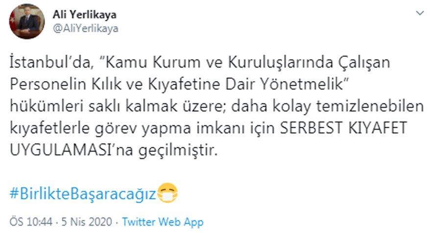 İstanbul Valisi açıkladı: Kamuda serbest kıyafet uygulamasına geçildi