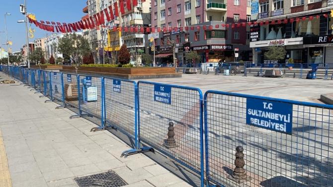 Sultanbeyli Kent Meydanı korona virüs tedbirleri kapsamında yaya trafiğine kapatıldı