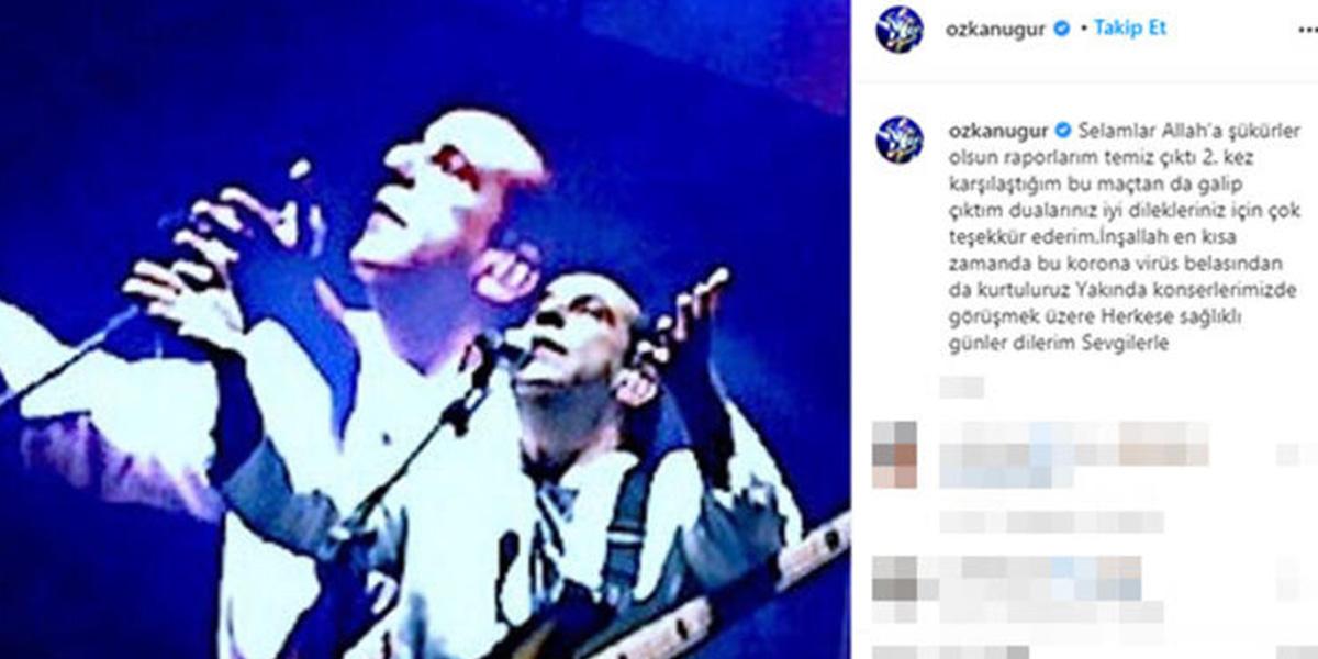 Sosyal medya hesabından açıkladı! Özkan Uğur kanseri yendi mi?