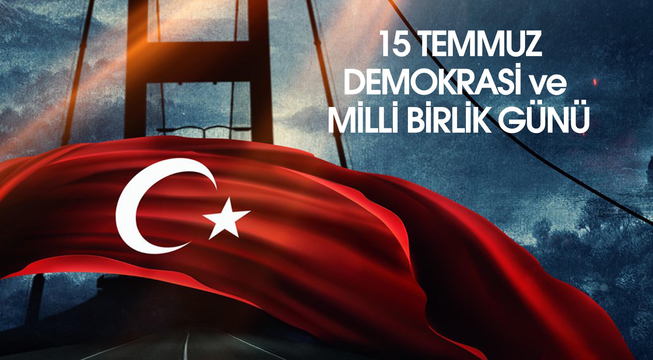 15 Temmuz milli bayram mı? 15 Temmuz Demokrasi ve Milli Birlik Günü mesajları 2021