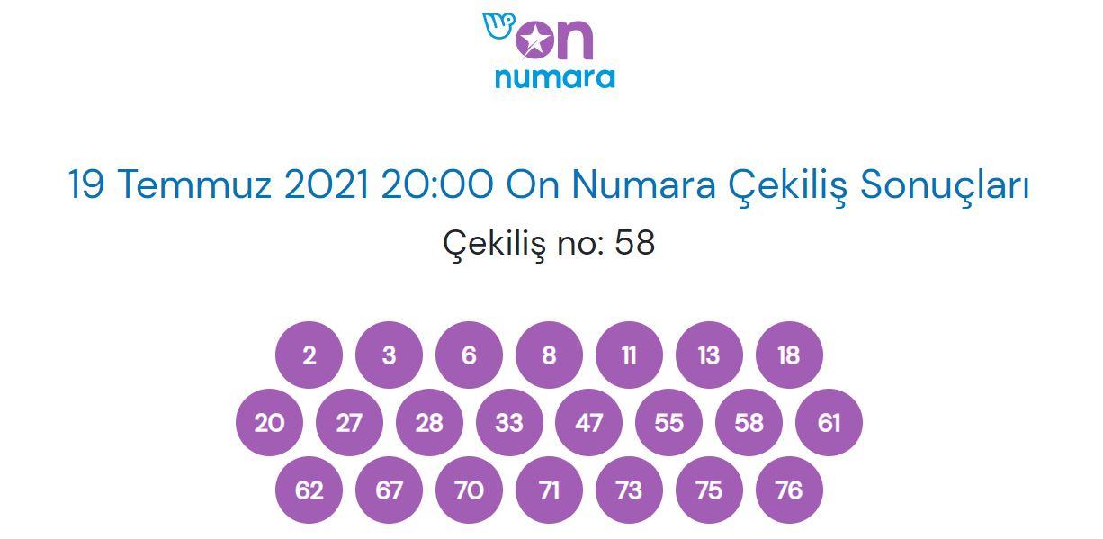 19 Temmuz 2021 Pazartesi On Numara çekiliş sonuçları
