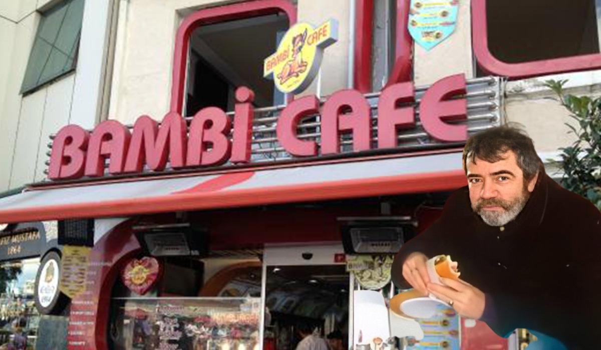 Bambi kafe nerede? Selçuk Yöntem'in tost yediği Bambi Kafe hangi semtte?