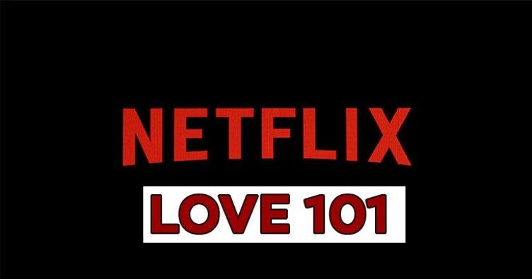 Aşk 101 - Love 101 konusu ve oyuncu kadrosu - Aşk 101 - Love 101 ne zaman başlayacak?