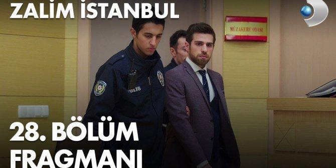 Zalim İstanbul 28. bölüm fragmanı yayınlandı
