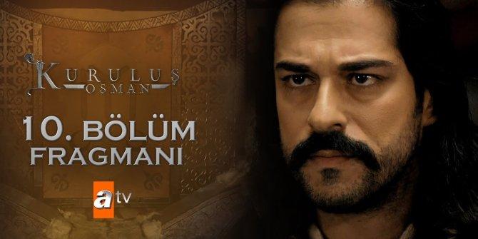 Kuruluş Osman 10. Bölüm fragmanı yayınlandı