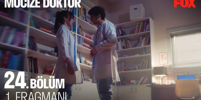 Mucize Doktor 24. bölüm fragmanı yayınlandı