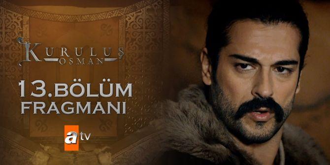 Kuruluş Osman 13. Bölüm fragmanı yayınlandı
