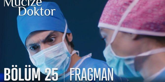 Mucize Doktor 25. bölüm fragmanı yayınlandı