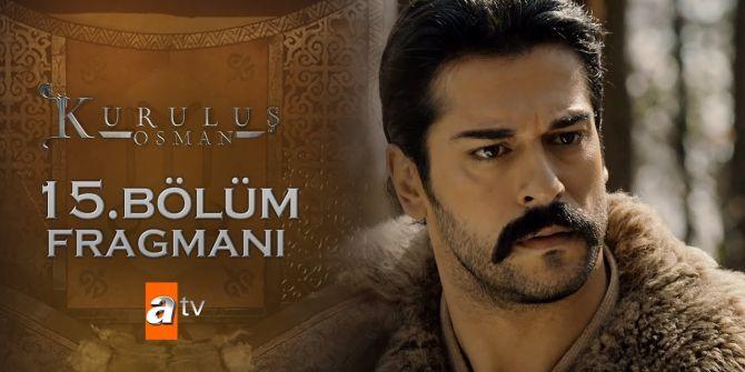 Kuruluş Osman 15. Bölüm fragmanı yayınlandı | Osman Bey'den büyük atak geliyor!