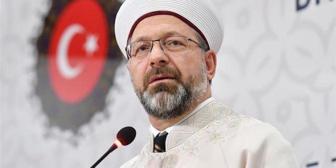 Diyanet İşleri Başkanı Erbaş'tan koronavirüs hakkında açıklama