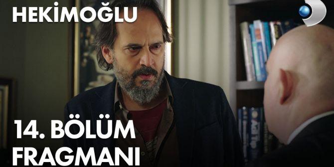 Hekimoğlu 14. bölüm fragmanı yayınlandı | Hekimoğlu kovuluyor!