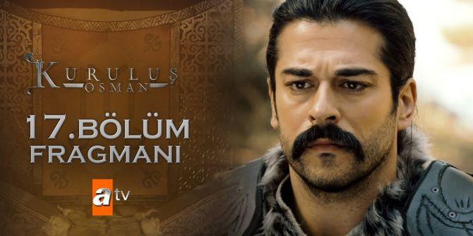 Kuruluş Osman 17. Bölüm fragmanı yayınlandı | Kayı Obası'nın Beyi kim olacak?