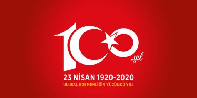 23 Nisan ve TBMM'nin 100'üncü açılış yıl dönümü kutlu olsun!
