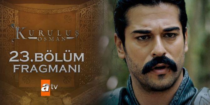 Kuruluş Osman 23. bölüm fragmanı yayınlandı | Osmanlı Devleti kuruluyor!