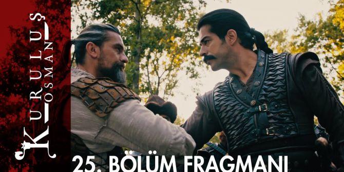 Kuruluş Osman 25. bölüm fragmanı yayınlandı   Osman Bey ihanetin bedelini ödetiyor!
