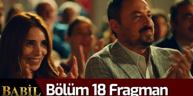 Babil 18. bölüm fragmanı yayınlandı | İrfan'ın Deniz'i alma planı ne?