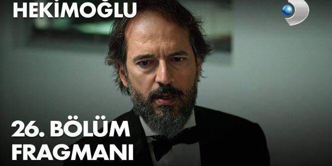 Hekimoğlu 26. bölüm fragmanı yayınlandı | Hekimoğlu'nun aldığı vakada büyük sürpriz!