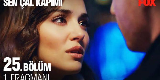 Sen Çal Kapımı 25. bölüm fragmanı yayınlandı! | Serkan'dan evlenme teklifi geliyor!
