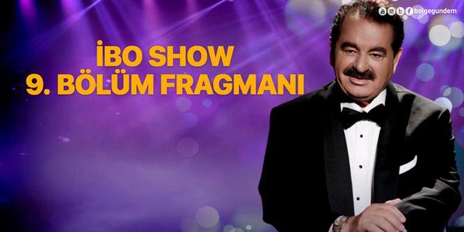 İbo Show 9. bölüm fragmanı yayınlandı! İbo Show 'da Cem Yılmaz'la kahkaha rüzgarı!
