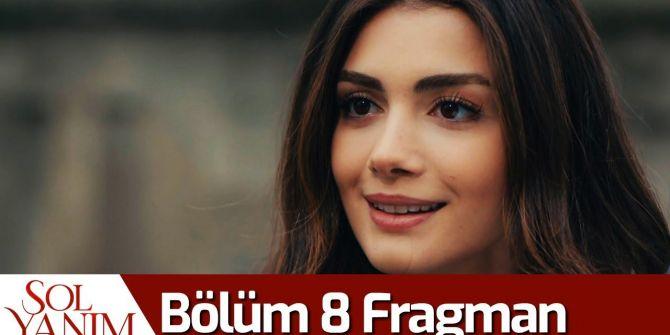 Sol Yanım 8. bölüm fragmanı yayınlandı! Serra, Selim'i başka bir kadınla yakalıyor!