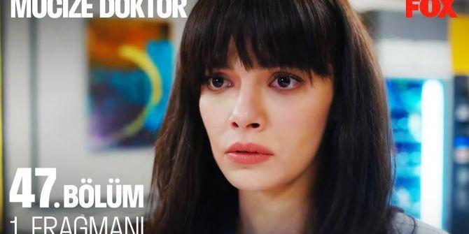 Mucize Doktor 47. bölüm fragmanı yayınlandı! | Nazlı'dan Ali'ye şoke eden açıklama!