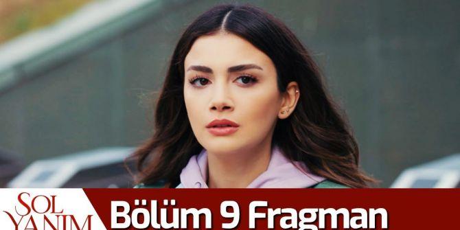 Sol Yanım 9. bölüm fragmanı yayınlandı! Serra, Selim ile arasına mesafe koyuyor!